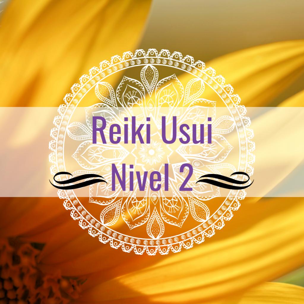 Curso de Reiki: Nivel II