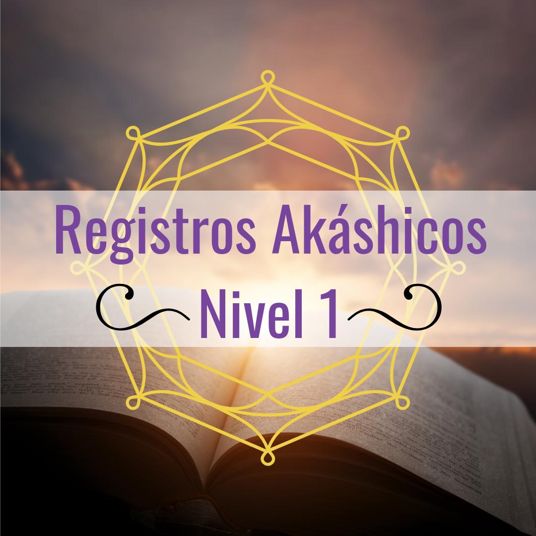 Registros Akáshicos: Curso nivel I